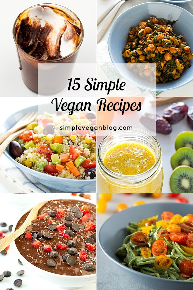 15 Simple Vegan Recipes