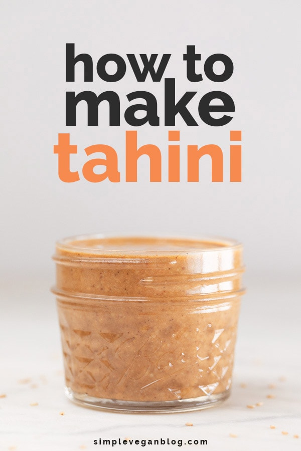 """A picture of a glass container with homemade tahini and the words """"How to make tahini"""""""