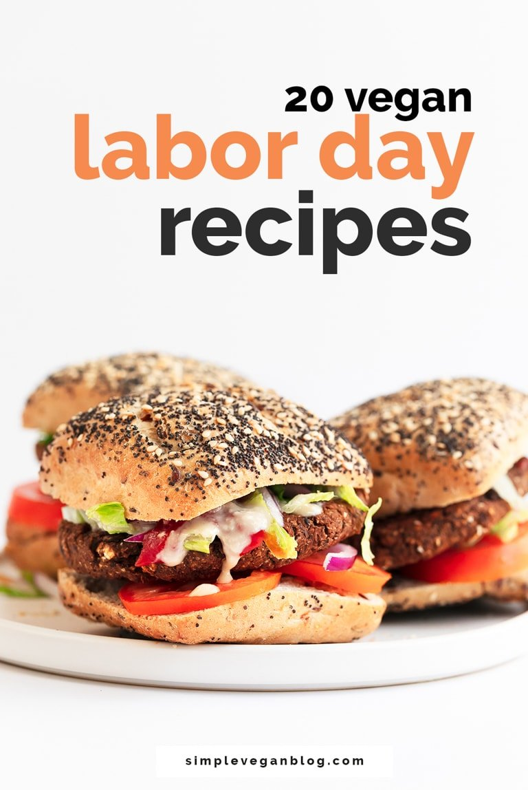 20 Vegan Labor Day Recipes. - 20 vegan recipes for Labor Day Weekend. You'll find all kinds of recipes, mostly are gluten-free and I offer gluten-free options for the rest of them. #vegan #glutenfree #simpleveganblog
