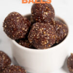 Photo of a bowl of energy balls with the words energy balls