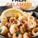 Close-up shot of a bowl of hearts of palm calamari with the words hearts of palm calamari