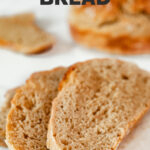 Photo of some slices of vegan bread with the words vegan bread