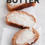 A picture of 3 slices of bread spread with vegan butter with the words vegan butter
