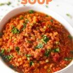 Photo of a bowl of lentil soup with the words lentil soup