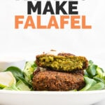 Side shot of a plate of falafel with the words how to make falafel