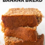 Side photo of some slices of gluten-free banana bread with the words gluten-free banana bread