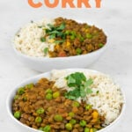 Photo of 2 bowls of lentil curry with rice and the words lentil curry